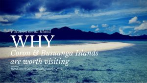 Why-Coron-Busuanga-Islands-are-worth-visiting