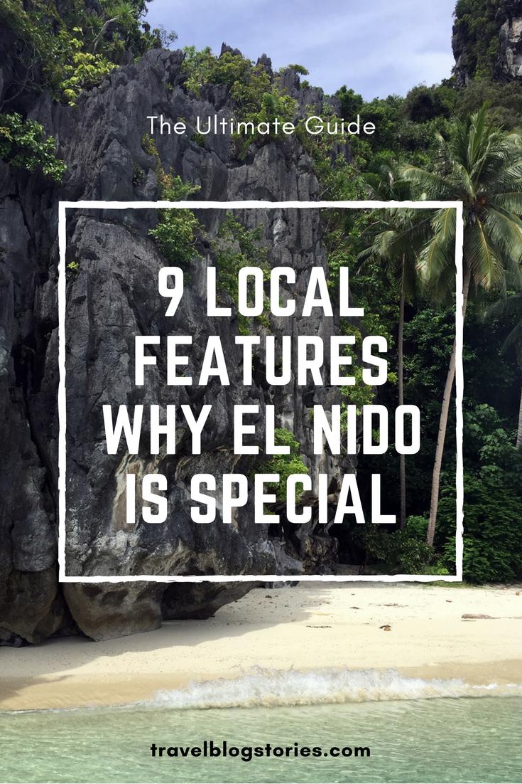 9 local features why EL NIDO is special