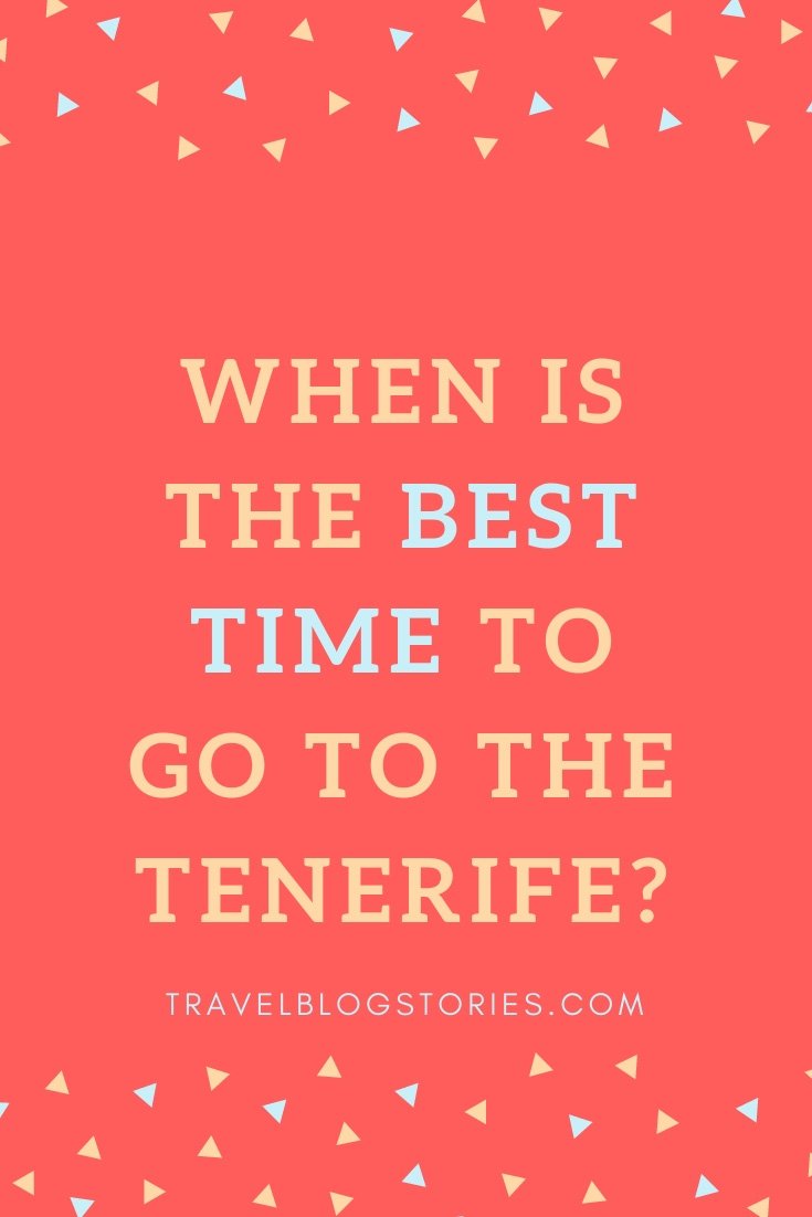 best_time_to_go_tenerife