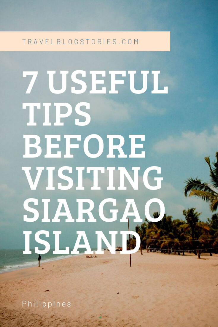 7 Useful Tips Before Visiting Siargao Island, Philippines