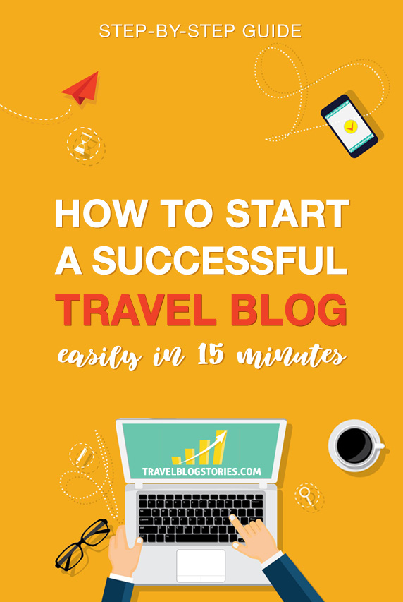 How to start a successful travel blog 2020